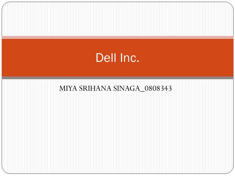 MIYA SRIHANA SINAGA_0808343 Dell Inc.