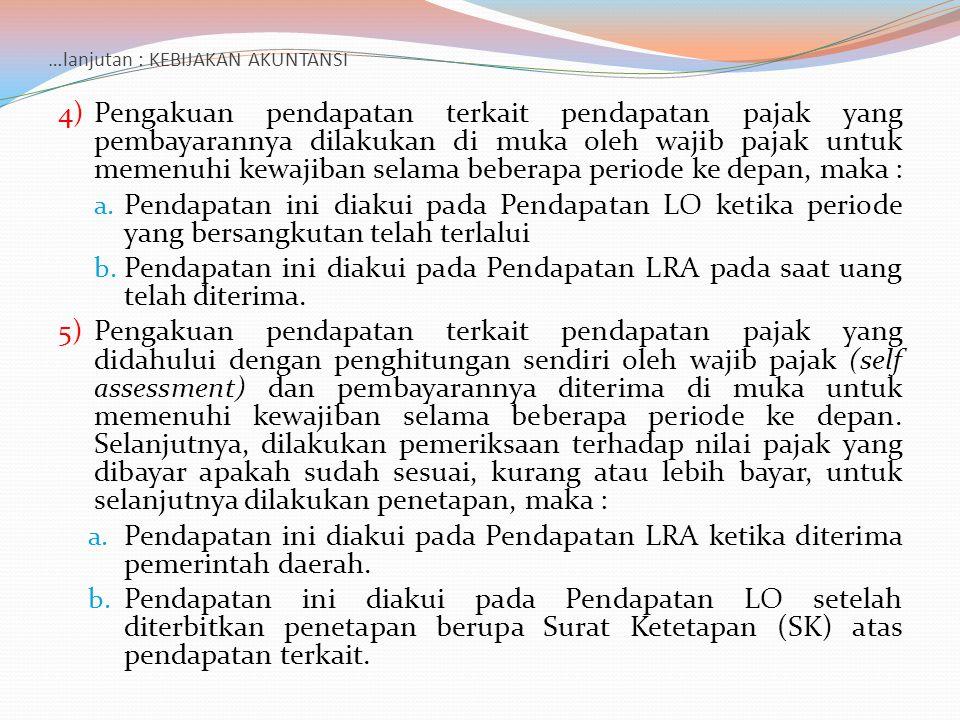 …lanjutan : JURNAL STANDAR Pencatatan dalam bentuk jurnal, dilakukan dengan memperhatikan kebijakan akuntansi sesuai dengan transaksinya, yaitu : 1.