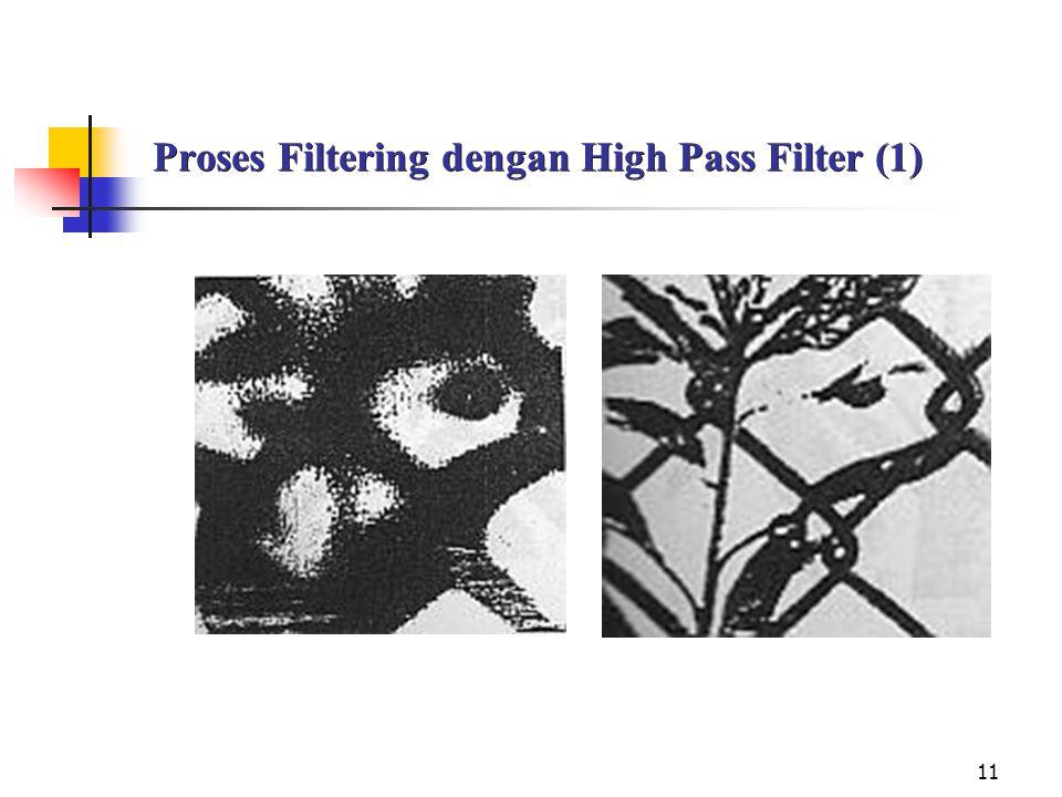 11 Proses Filtering dengan High Pass Filter (1)