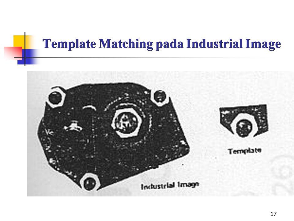 17 Template Matching pada Industrial Image
