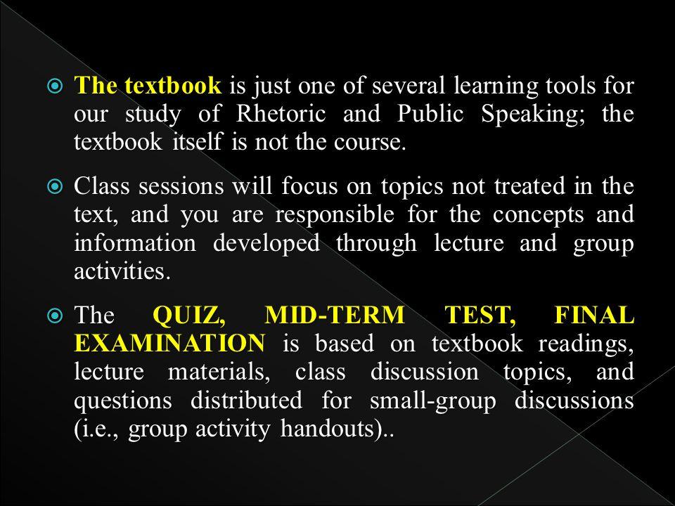 NoPokok Bahasan / Materi PembelajaranSub Pokok Bahasan1 Pengenalan materi pembelajaran 1.1 Perkenalan 1.2 Penjelasan dari tujuan pembelajaran dan silabus review 1.3 Pengenalan terhadap retorika dan public speaking 2 Retorika 1 2.1 Definisi Retorika 2.2 Sejarah Retorika 2.3 Ragam Retorika 3 Retorika 2 3.1 Mekanisme psikologis 3.2 Demam panggung 4 Media dan retorika 4.1 Good news is bad news 4.2 Opini publik 5QUIZ 6Propaganda 6.1 Definisi dan sejarah propaganda 6.2 Karakteristik propaganda 6.3 Efek propaganda terhadap opini publik 7Persuasi 7.1 Definisi persuasi 7.2 Pendekatan persuasi 7.3 Strategi persuasi
