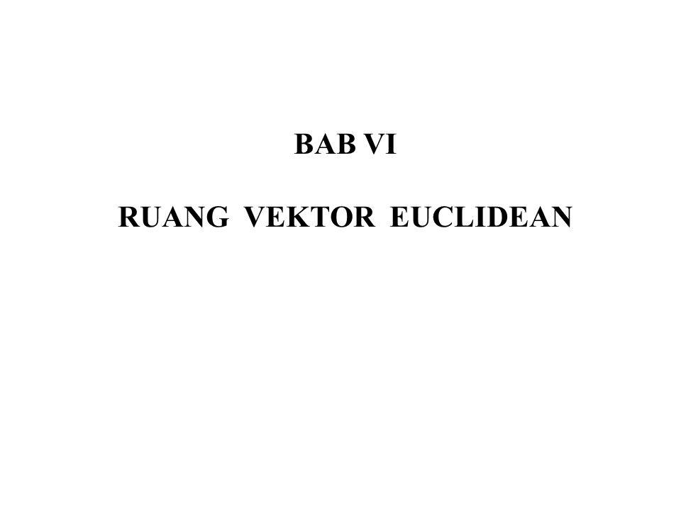BAB VI RUANG VEKTOR EUCLIDEAN