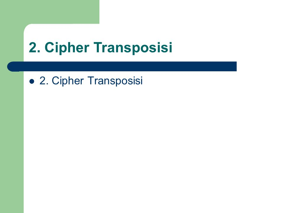 2. Cipher Transposisi