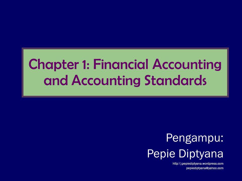 Akuntansi Keuangan 1 2 LINGKUP BAHASAN Tujuan Pemelajaran Karakteristik Akuntansi Keuangan Tujuan Pelaporan Akuntansi pada Perusahaan BisnisTujuan Pelaporan Akuntansi pada Perusahaan Bisnis Makna GAAP Proses Penyusunan Standar House of GAAP Tantangan yang Dihadapi Akuntansi KeuanganTantangan yang Dihadapi Akuntansi Keuangan