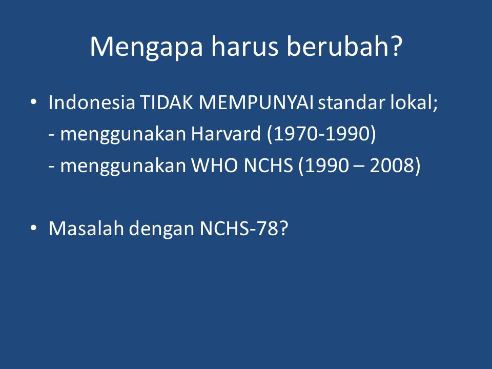 Pertumbuhan bayi yang diberi ASI Eksklusif terhadap NCHS-78
