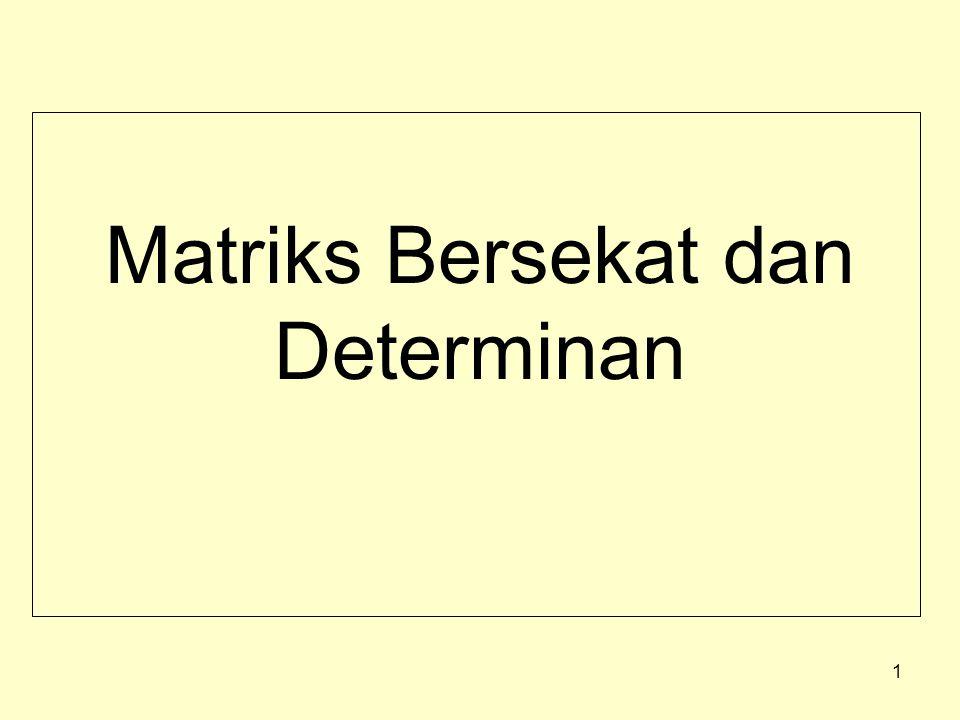Matriks Bersekat dan Determinan 1