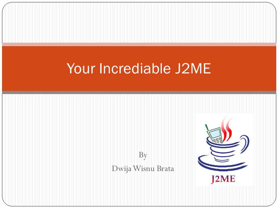 J2ME .