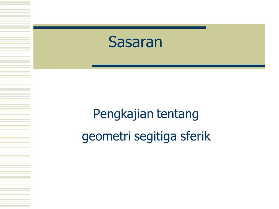 PERTEMUAN 3 Geometri sferik