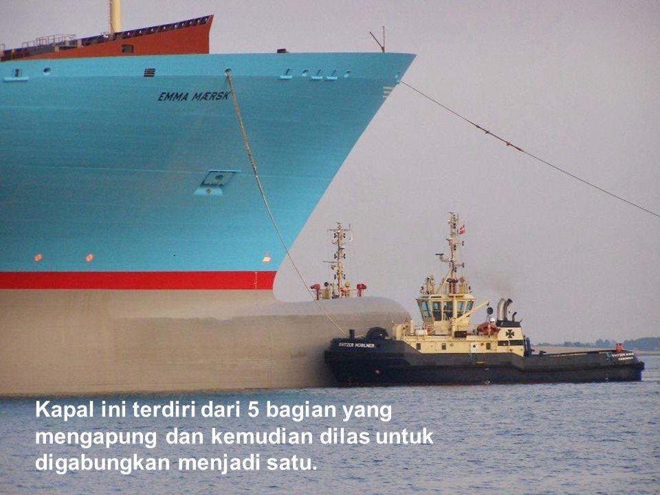 Kapal ini terdiri dari 5 bagian yang mengapung dan kemudian dilas untuk digabungkan menjadi satu.