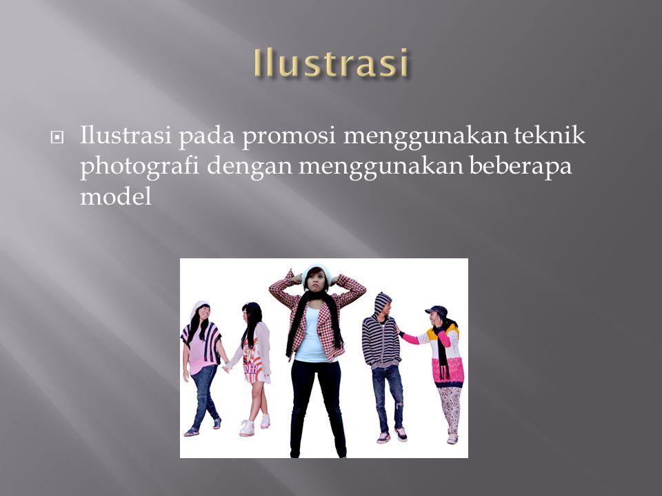  Ilustrasi pada promosi menggunakan teknik photografi dengan menggunakan beberapa model