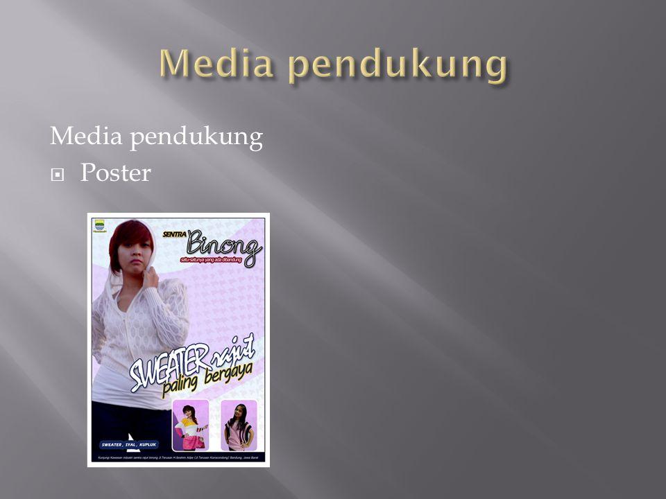 Media pendukung  Poster