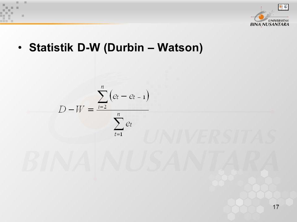 17 Statistik D-W (Durbin – Watson)
