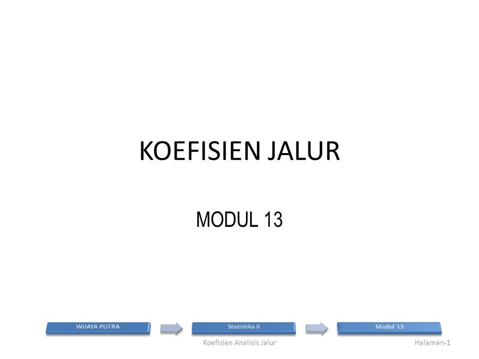 KOEFISIEN JALUR MODUL 13 Halaman-1Koefisien Analisis Jalur