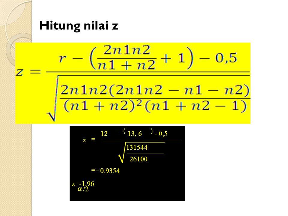  /2 12 13, 6 - 0,5 131544 26100 0,9354 z=-1,96 z     Hitung nilai z