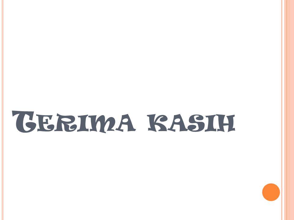 T ERIMA KASIH