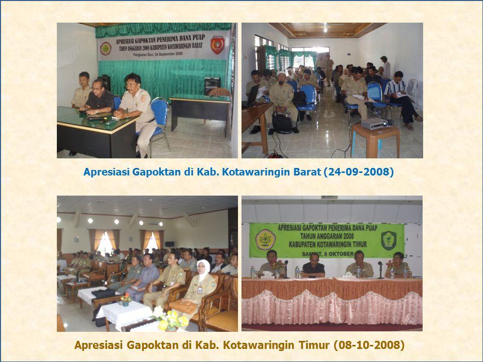 Apresiasi Gapoktan di Kab. Kotawaringin Barat (24-09-2008) Apresiasi Gapoktan di Kab. Kotawaringin Timur (08-10-2008)