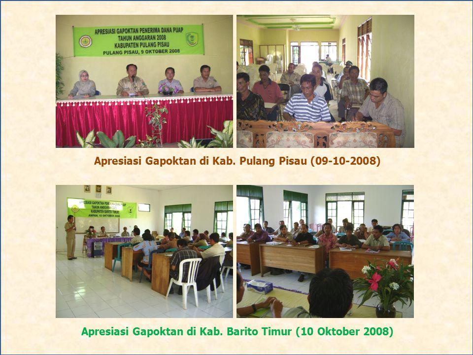Apresiasi Gapoktan di Kab. Pulang Pisau (09-10-2008) Apresiasi Gapoktan di Kab. Barito Timur (10 Oktober 2008)