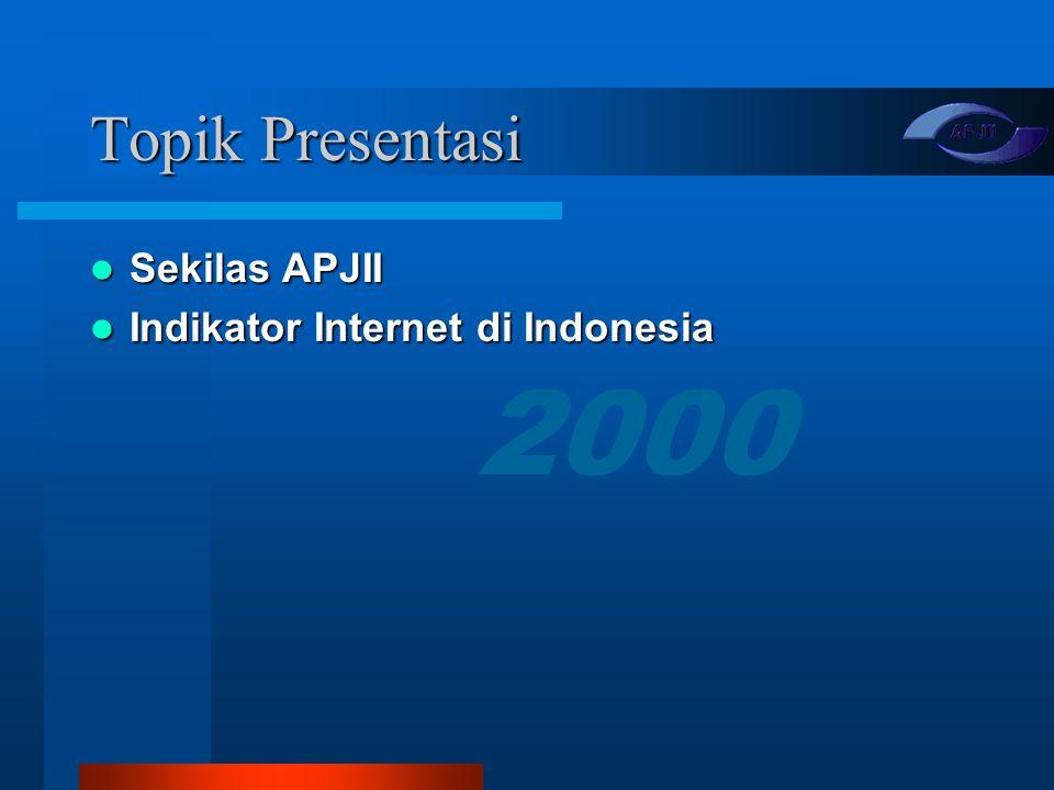 Indikator Internet Indonesia Asosiasi Penyelenggara Jasa Internet Indonesia http://www.apjii.or.id