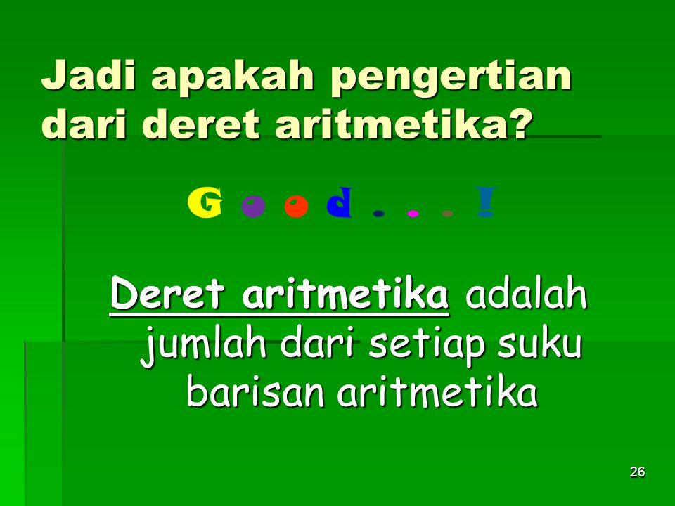 a.1, 4, 7, 10, 13, 16, 19 b.1 + 4 + 7 + 10 + 13 + 16 + 19 Apa perbedaan dua bentuk di atas.