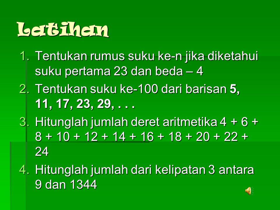 Anak-anak, kalian telah mempelajari bagaimana menentukan rumus suku ke- n dan menghitung jumlah n suku pertama dari barisan dan deret aritmetika.