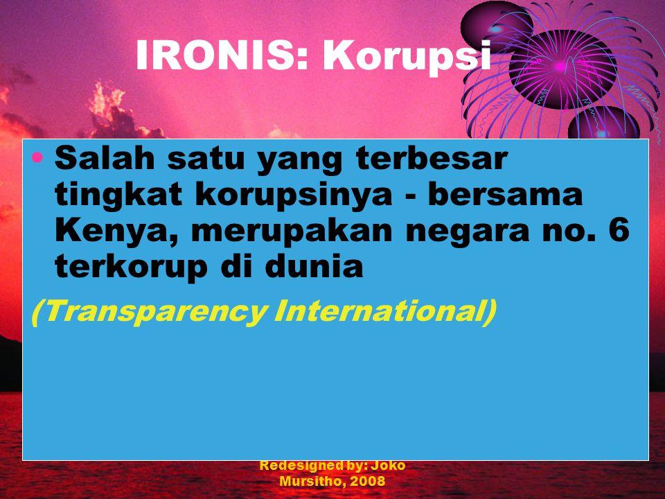 Redesigned by: Joko Mursitho, 2008 Negeri Ter DAN IRONIS