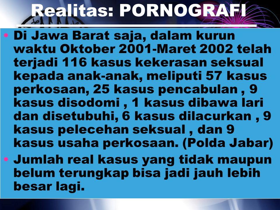 Realitas: PORNOGRAFI Indonesia berada di urutan kedua setelah Rusia sebagai surga bagi pornografi.