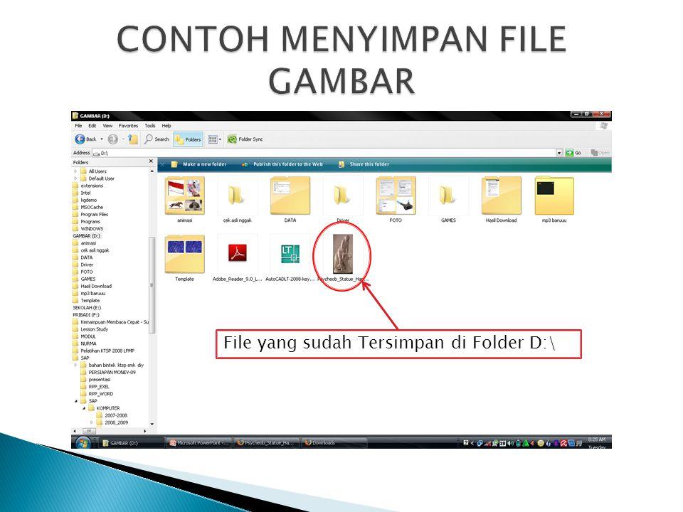 File yang sudah Tersimpan di Folder D:\