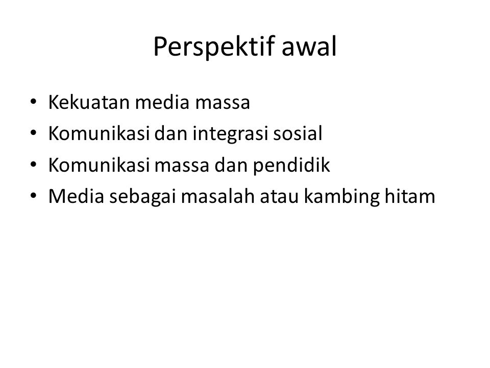 Proses komunikasi 'massa' Large-scale distribution and reception One-directional flow Asymetrical relation Inpersonal and anonymous Calculative and market relationship Standarized content