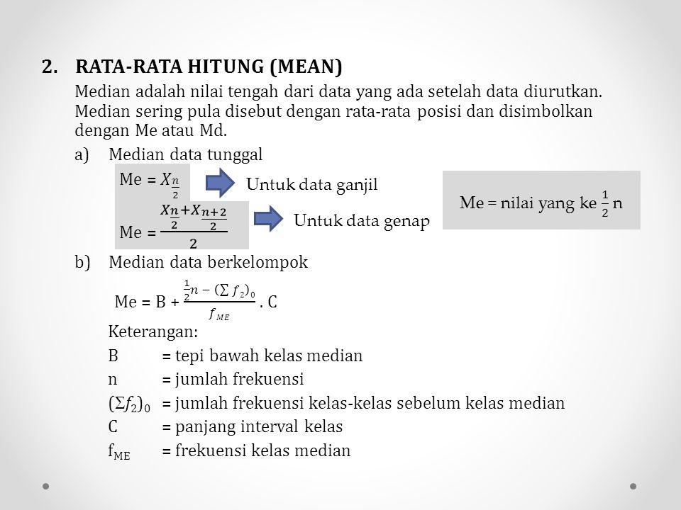 Untuk data ganjil Untuk data genap