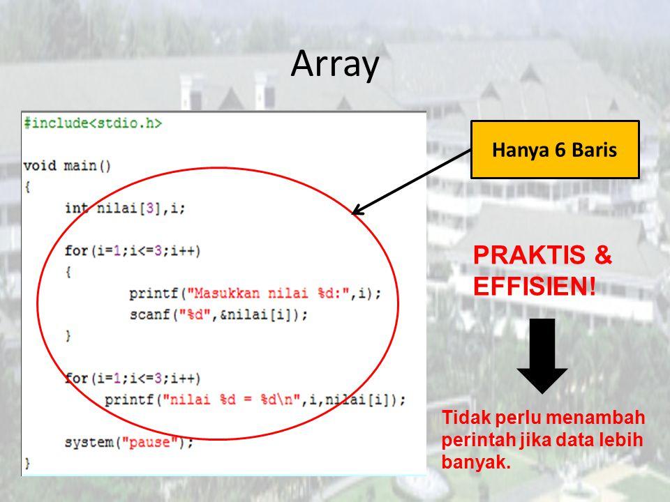 Array Hanya 6 Baris Tidak perlu menambah perintah jika data lebih banyak. PRAKTIS & EFFISIEN!