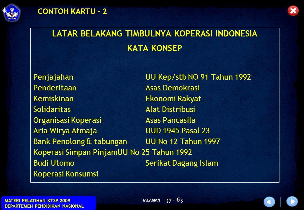 HALAMAN MATERI PELATIHAN KTSP 2009 DEPARTEMEN PENDIDIKAN NASIONAL 37 - 63 LATAR BELAKANG TIMBULNYA KOPERASI INDONESIA KATA KONSEP PenjajahanUU Kep/stb
