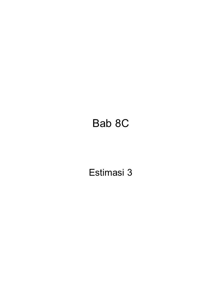 Bab 8C Estimasi 3