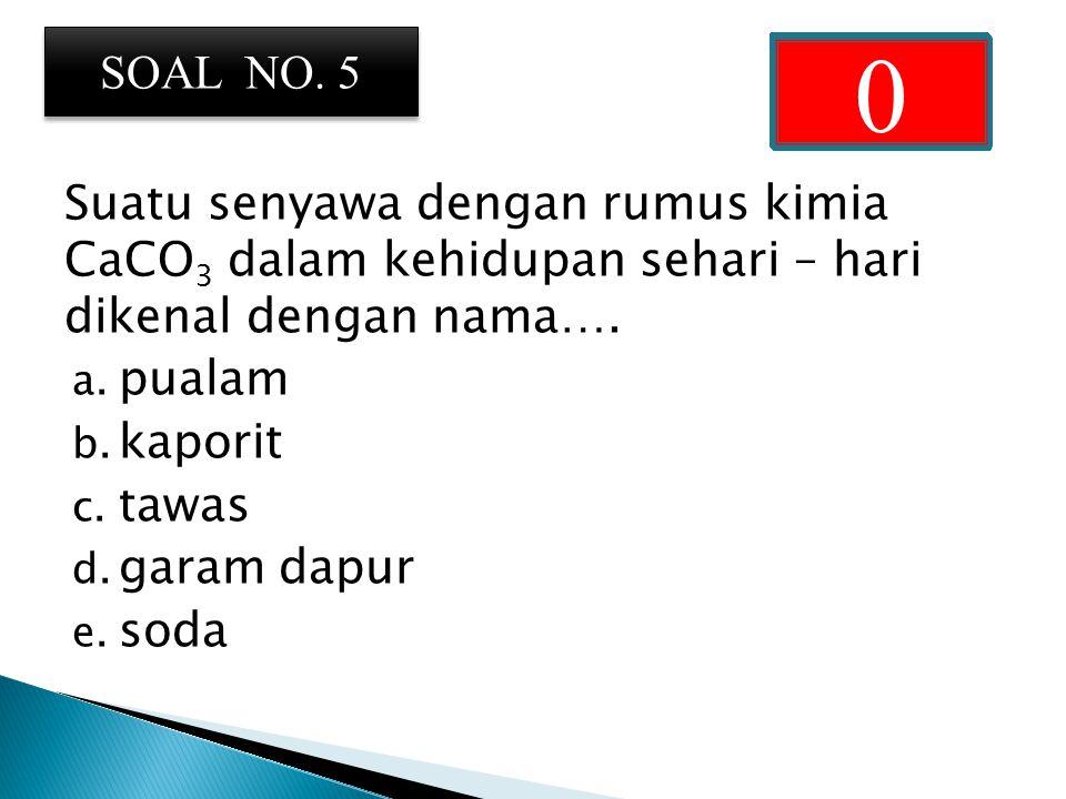 Diantara beberapa rumus kimia di bawah ini yang mengandung jumlah oksigen terbanyak adalah….