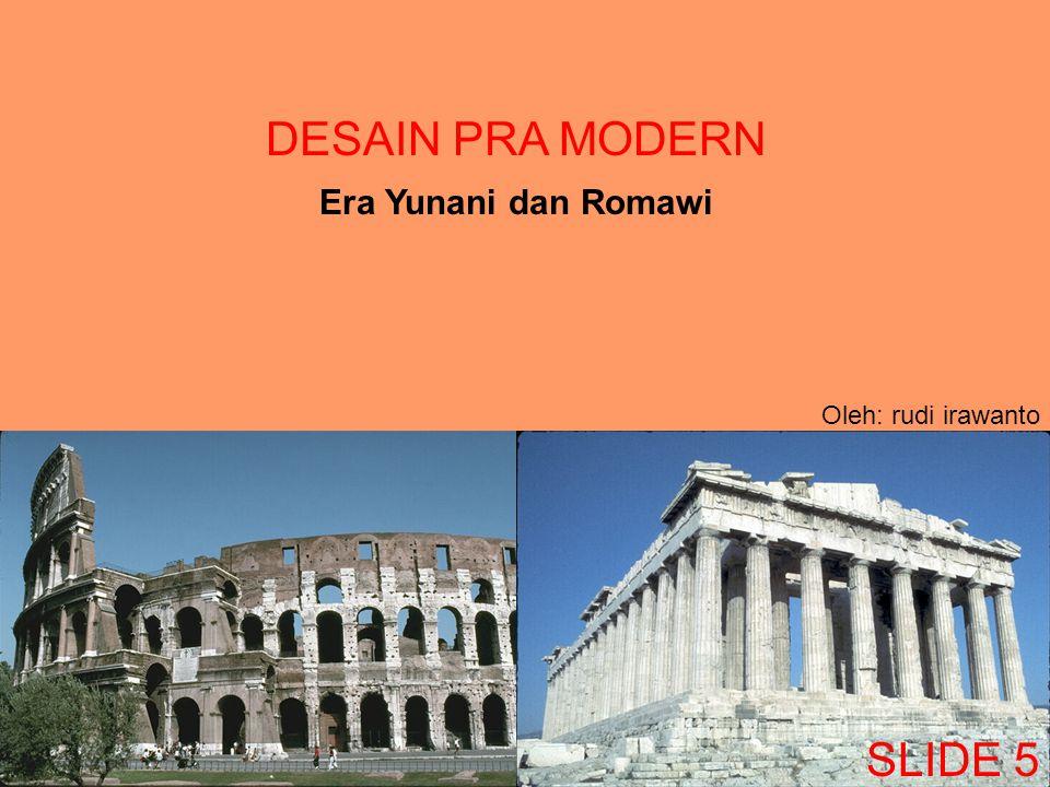 4.Fase HELENISTIS (300 – 100 SM) Pemerintahan model city state mulai ditinggalkan.
