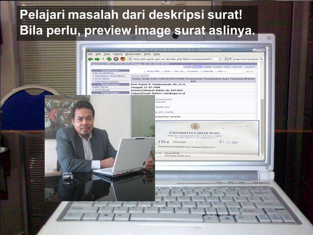 PPTIK UGM Pelajari masalah dari deskripsi surat! Bila perlu, preview image surat aslinya.