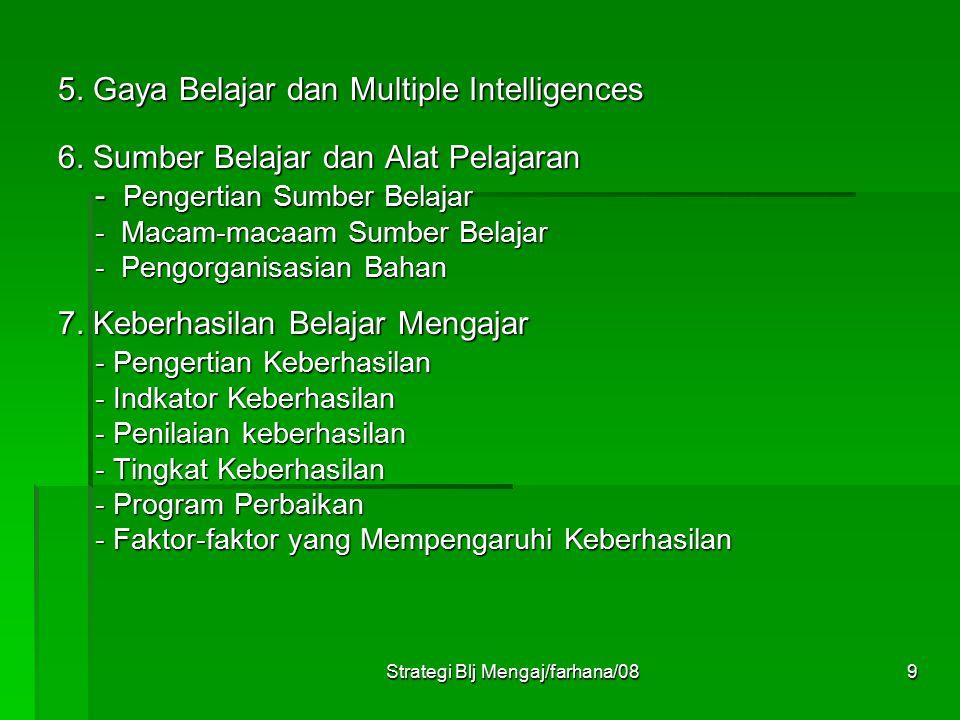 Strategi Blj Mengaj/farhana/089 5.Gaya Belajar dan Multiple Intelligences 6.