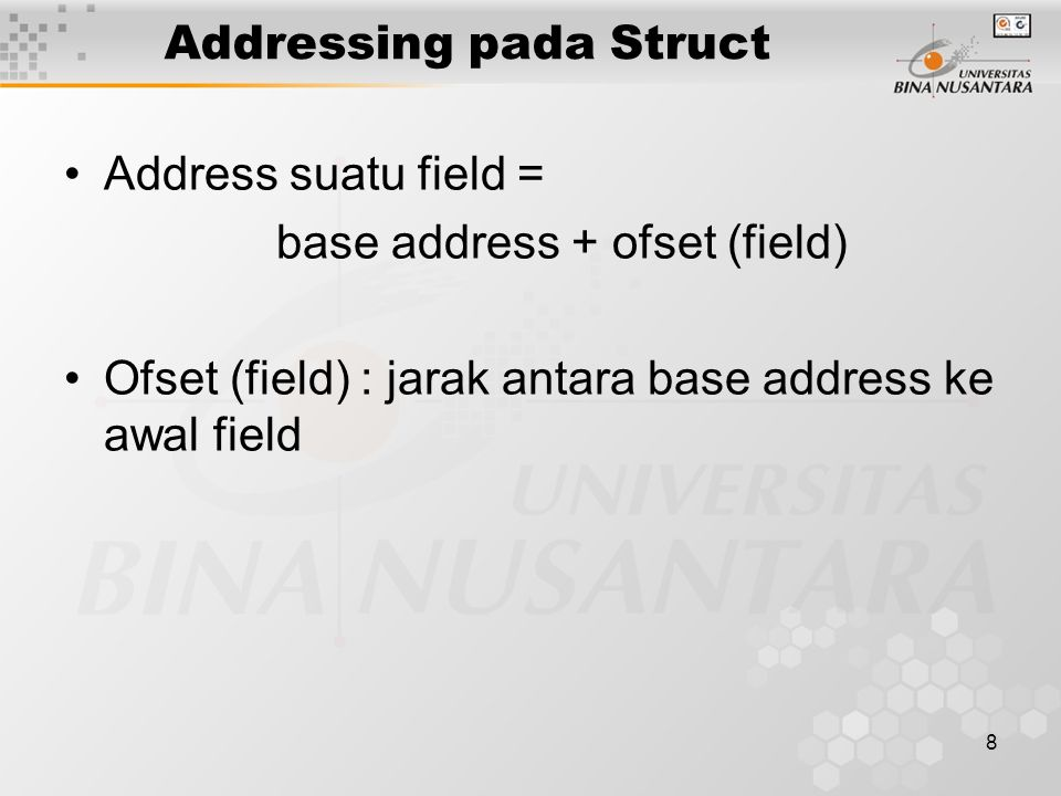 9 Operasi pada Struct Create Retrive Store struct person { char name[10]; intage; }; personp1, *p2; x = p1.age; y = p2->age; p1.name = Andi ; p2->name = Ani ; Nama struct Nama variabel