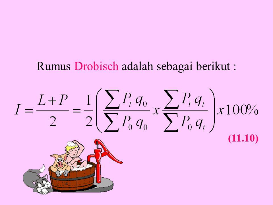 Rumus Drobisch adalah sebagai berikut : (11.10)