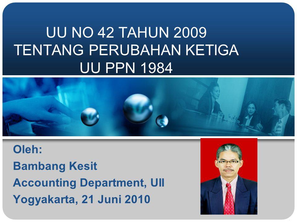 Oleh: Bambang Kesit Accounting Department, UII Yogyakarta, 21 Juni 2010