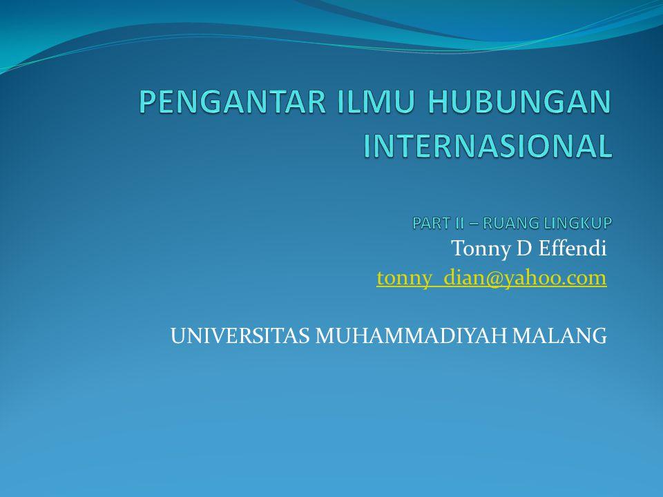 Tonny D Effendi tonny_dian@yahoo.com UNIVERSITAS MUHAMMADIYAH MALANG