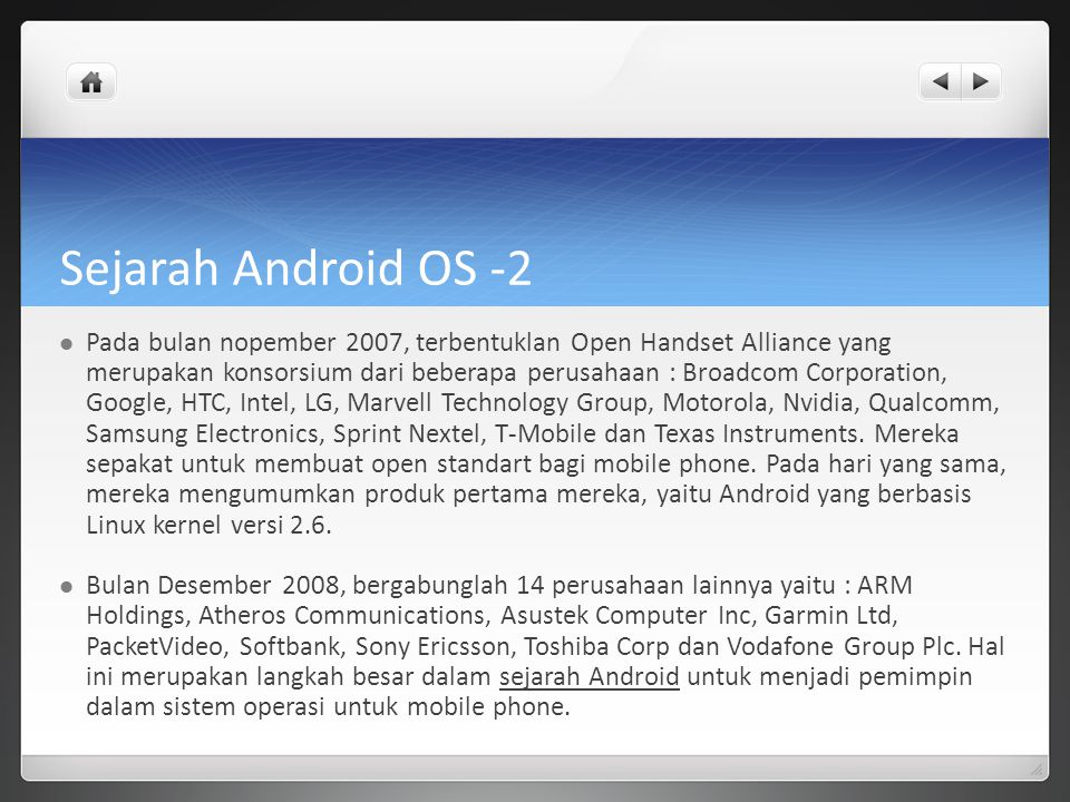 Versi Android OS Android Cupcake 1.5 Android Donut 1.6 Android Eclair 2.0.x/2.1.x Android Froyo 2.2.x Android Gingerbread 2.3 Android Gingerbread 2.3.3 Android Honeycomb 3.0 Android Ice Cream Sandwitch 4.0 Android Jelly Bean 4.2