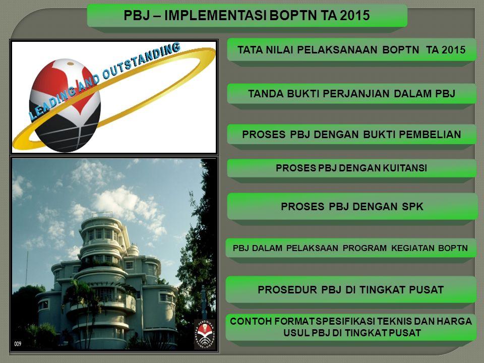 TATA NILAI PBJ PELAKSANAAN BOPTN – TA 2015 PENGADAAN BARANG/JASA HARUS DILAKUKAN SECARA:  EFEKTIF  EFISIEN  TRANSPARAN  AKUNTABEL DASAR HUKUM  Perpres 54 Tahun 2010 dan Perubahaannya Tentang Pengadaan Jasa Pemerintah, Pasal 5;  Peraturan Pemerintah Republik Indonesia Nomor 58 Tahun 2013 Tentang Bentuk dan Mekanisme Pendanaan Perguruan Tinggi Negeri Badan Hukum  Peraturan Pemerintah Republik Indonesia Nomor 15 Tahun 2014, Tentang STATUTA UPI, Pasal 58;  Peraturan Menteri Keuangan Republik Indonesia Nomor 165/PMK.02/2014 Tentang Tata Cara Penyediaan, Pencairan, dan Pertanggungjawaban Dana Bantuan Operasional Perguruan Tinggi Negeri Badan Hukum  Peraturan MWA UPI Tahun 2014 Tentang Peraturan Pelaksanaan Peraturan Pemerintah Nomor 15 Tahun 2015, Pasal 131, Ayat 3.