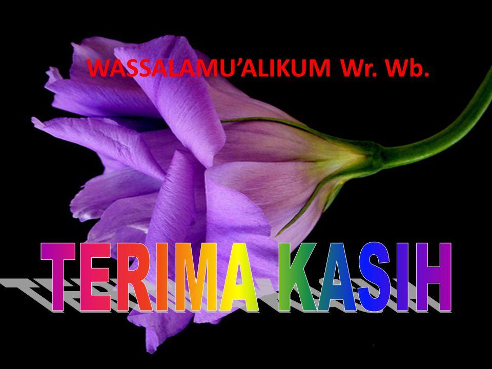16 WASSALAMU'ALIKUM Wr. Wb.