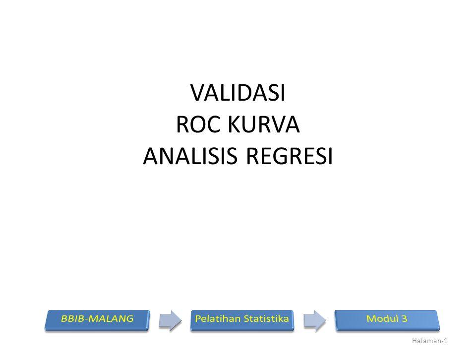 VALIDASI ROC KURVA ANALISIS REGRESI Halaman-1