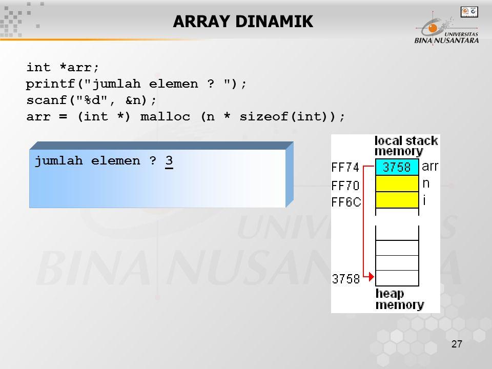 27 ARRAY DINAMIK int *arr; printf(