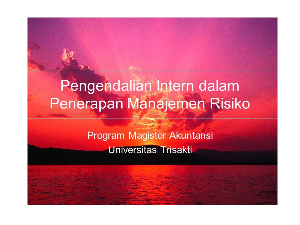 Pengendalian Intern dalam Penerapan Manajemen Risiko Program Magister Akuntansi Universitas Trisakti
