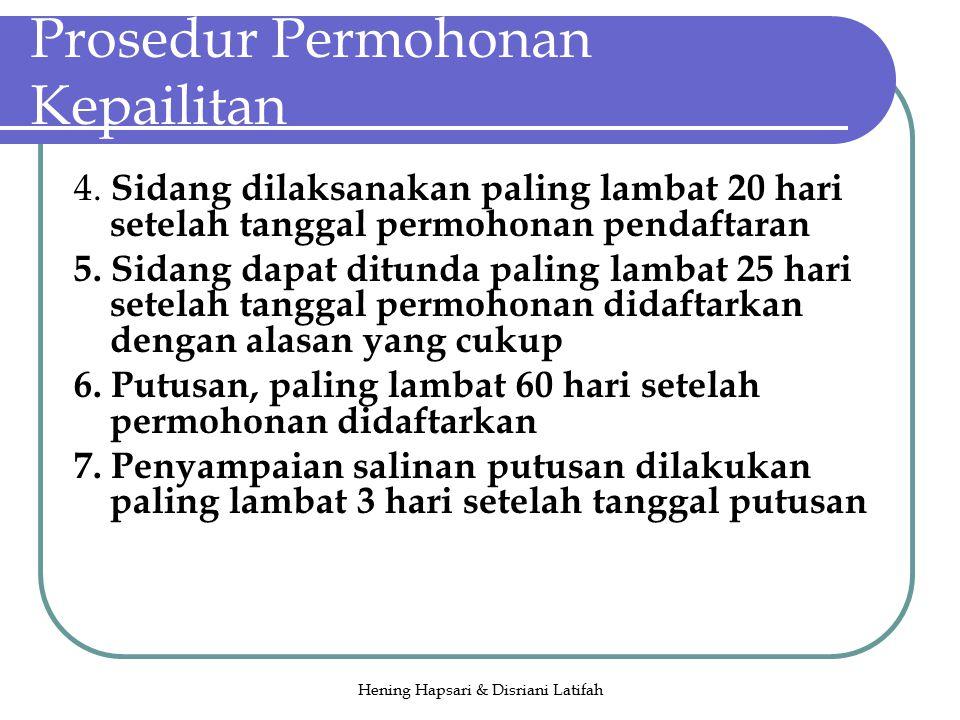 Hening Hapsari & Disriani Latifah Prosedur Permohonan Kepailitan 4.