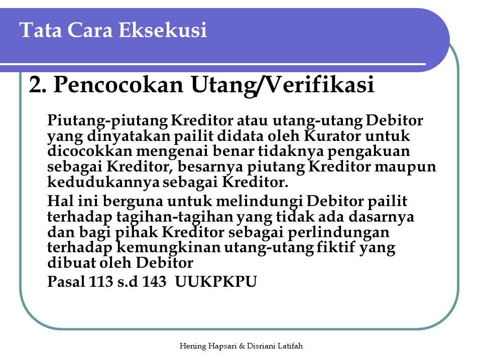 Hening Hapsari & Disriani Latifah Tata Cara Eksekusi 2.
