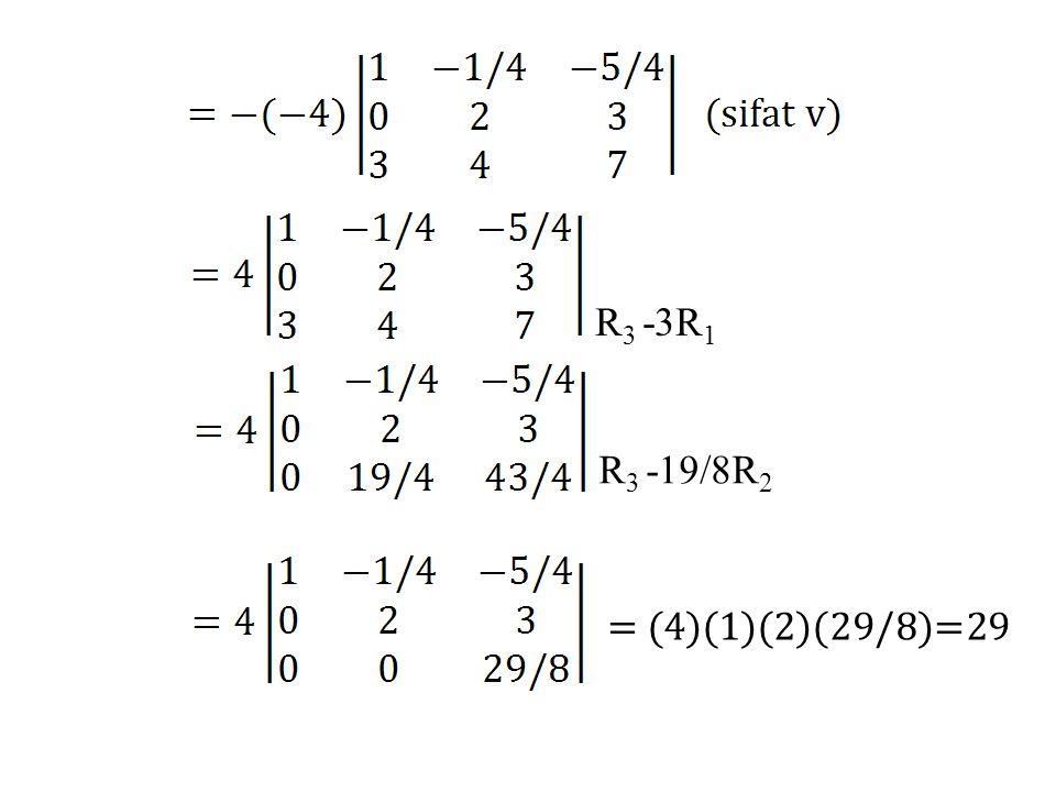 R 3 -3R 1 R 3 -19/8R 2 = (4)(1)(2)(29/8)=29