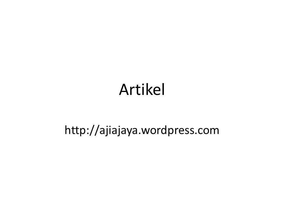 Artikel http://ajiajaya.wordpress.com